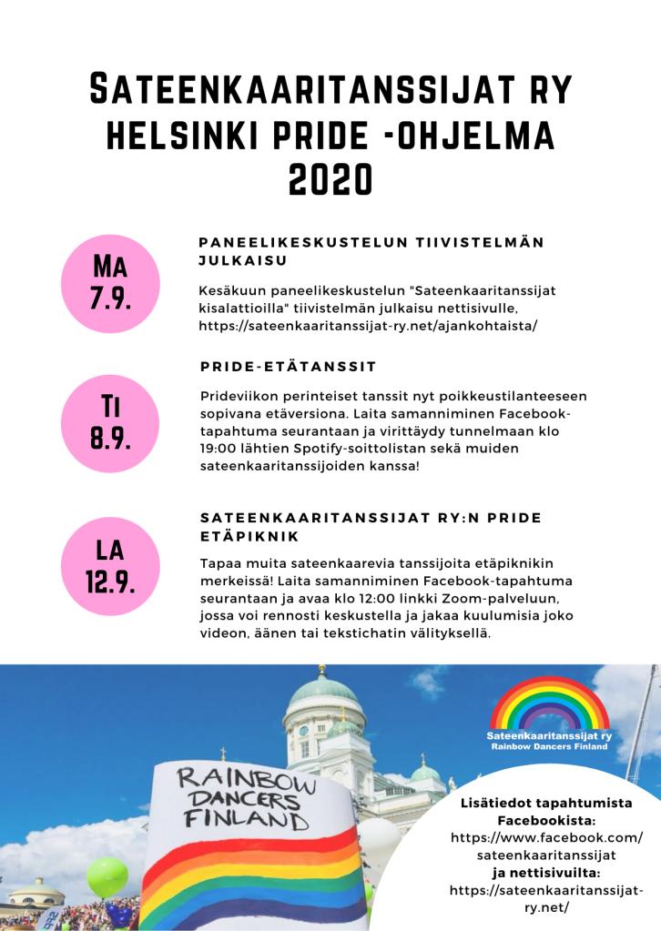 Sateenkaaritanssijat ry:n Helsinki Pride 2020 -viikon ohjelma. Tekstien sisältö lähes sama kuin julkaisun teksti. Kuvassa Helsingin Tuomiokirkko Sateenkaaritanssijat ry:n logolla ja Rainbow Dancers Finland kyltillä.